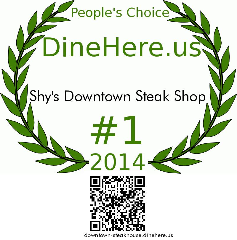 Shy's Downtown Steak Shop DineHere.us 2014 Award Winner